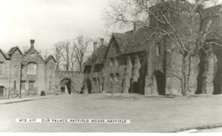 The Old Palace, Hatfield House, Hatfield   Hertfordshire Archives and Local Studies, Ref: HTD.41F
